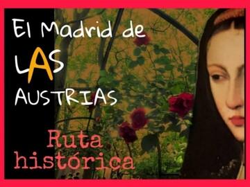 The Madrid of LAS Austrias - Free Tour