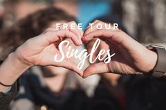 Free Tour para Singles: el amor no entiende de Pandemias