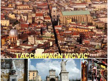 """""""T 'accumpagn vic' vic"""" Essence of Naples Tour"""