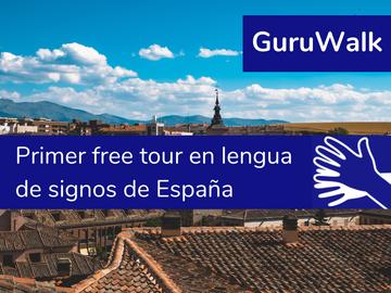 Free Tour Segovia en Lengua de Signos (LSE)