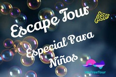 Free Tour especial niños: Scape Tour